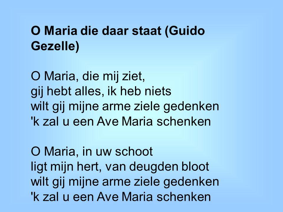 O Maria die daar staat (Guido Gezelle)