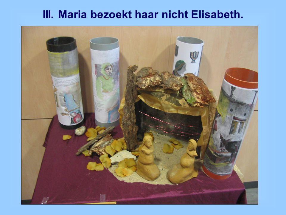 III. Maria bezoekt haar nicht Elisabeth.