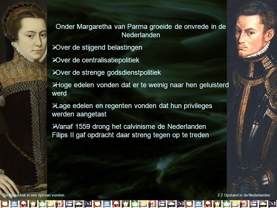 Onder Margaretha van Parma groeide de onvrede in de Nederlanden