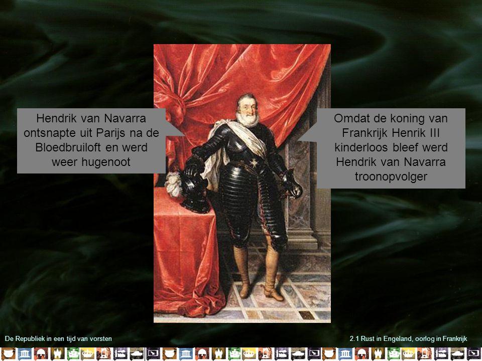 Hendrik van Navarra ontsnapte uit Parijs na de Bloedbruiloft en werd weer hugenoot