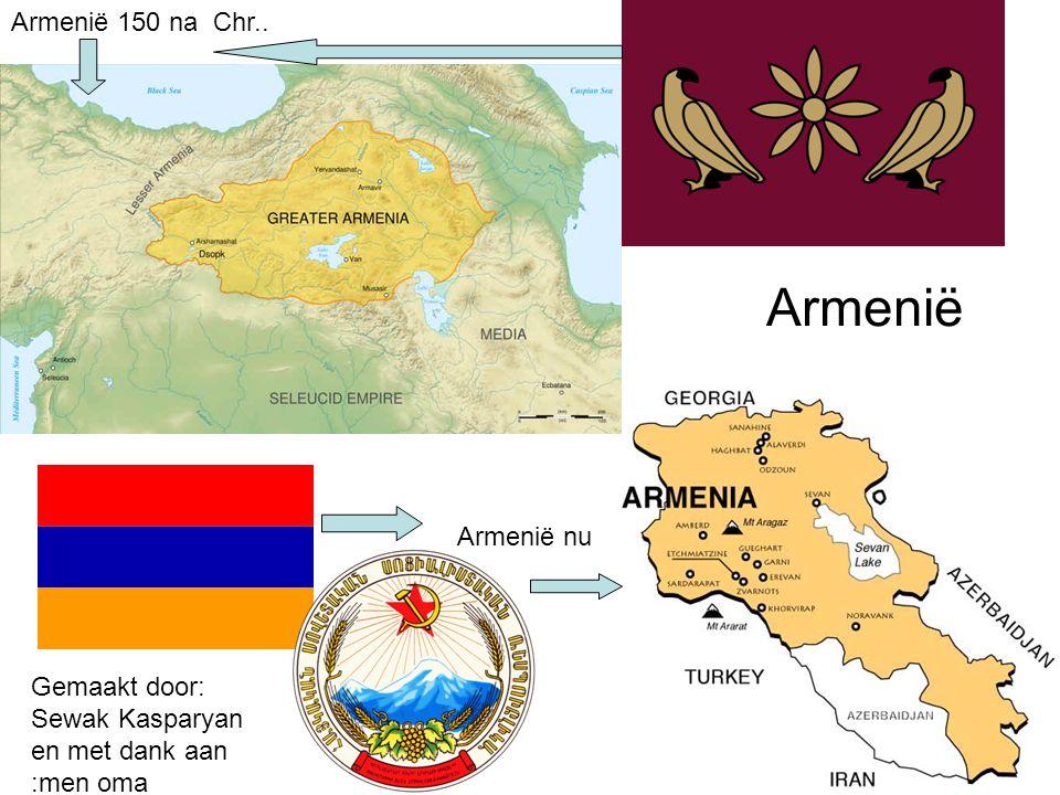 Armenië Armenië 150 na Chr.. Armenië nu