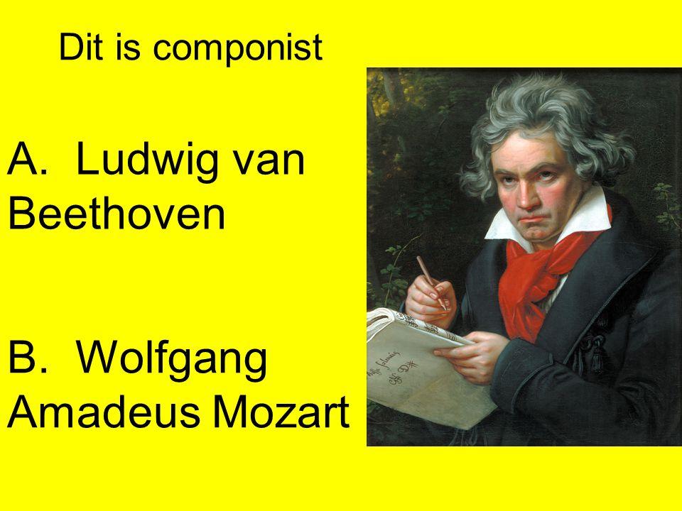 B. Wolfgang Amadeus Mozart