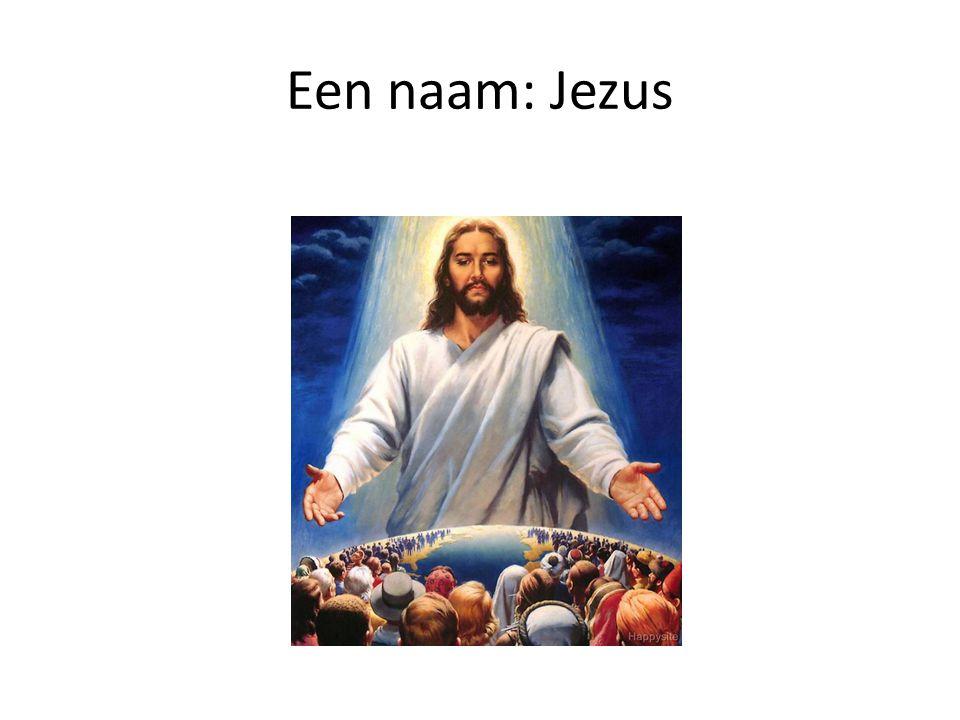 Een naam: Jezus