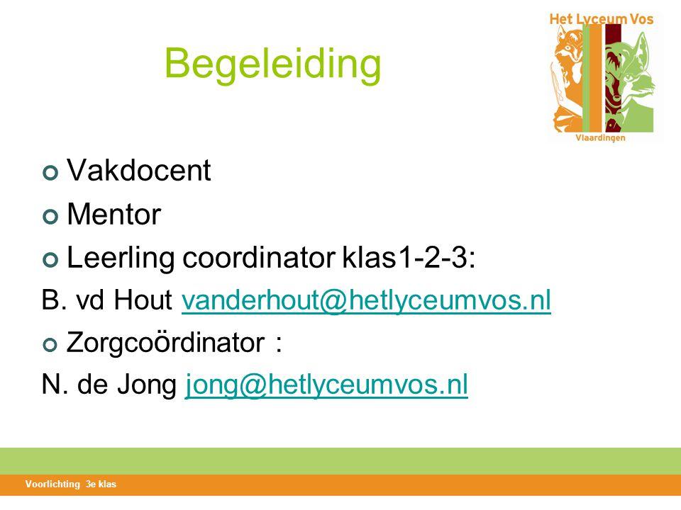 Begeleiding Vakdocent Mentor Leerling coordinator klas1-2-3: