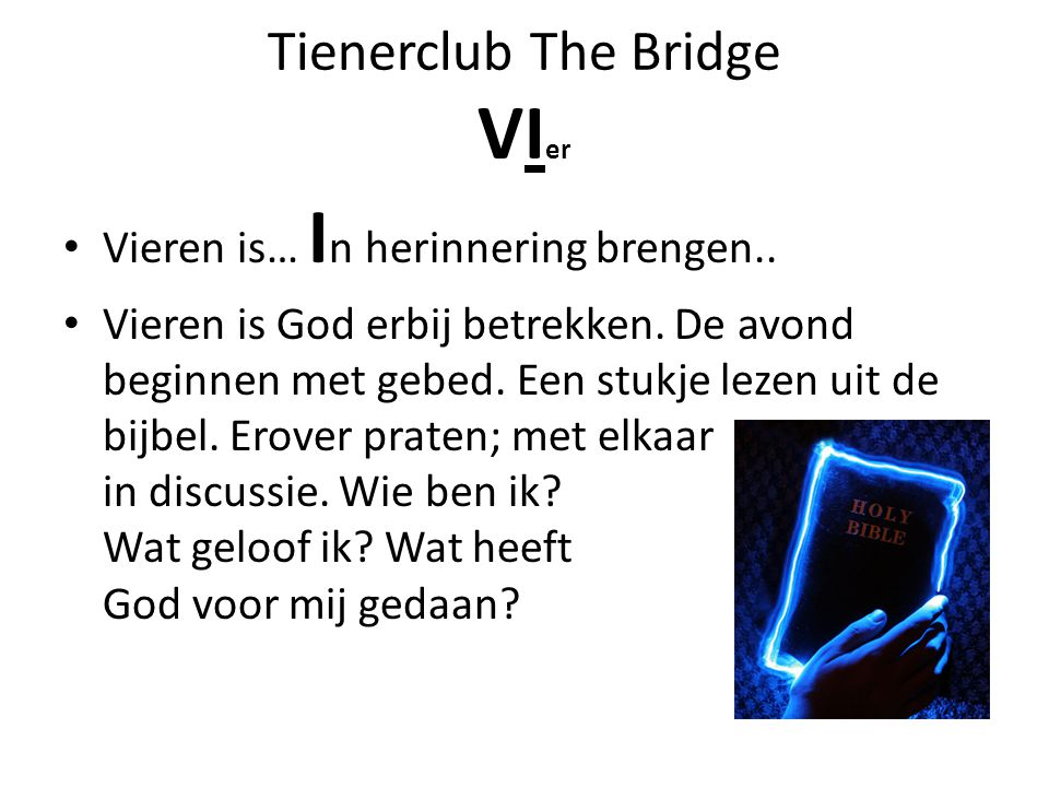 Tienerclub The Bridge VIer