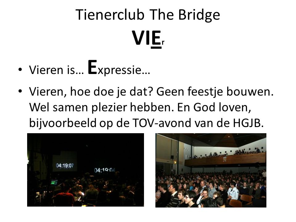 Tienerclub The Bridge VIEr