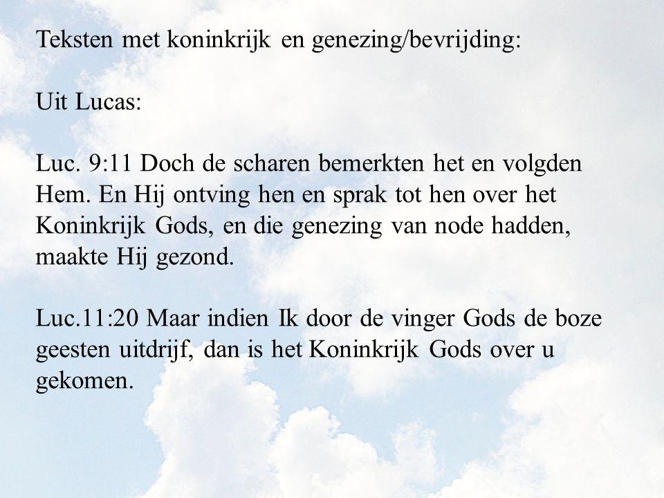 Teksten met koninkrijk en genezing/bevrijding: