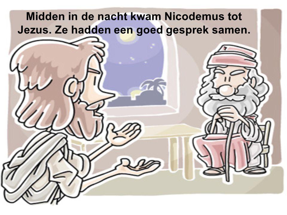 Midden in de nacht kwam Nicodemus tot Jezus