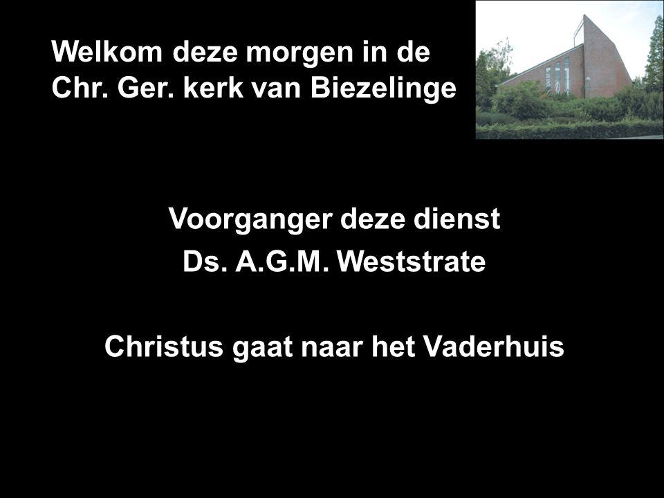Welkom deze morgen in de Chr. Ger. kerk van Biezelinge