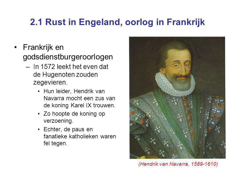 2.1 Rust in Engeland, oorlog in Frankrijk