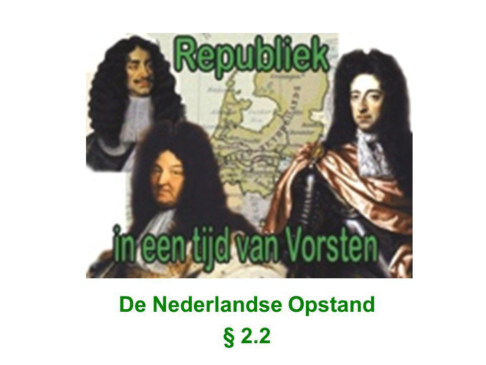 De Nederlandse Opstand § 2.2
