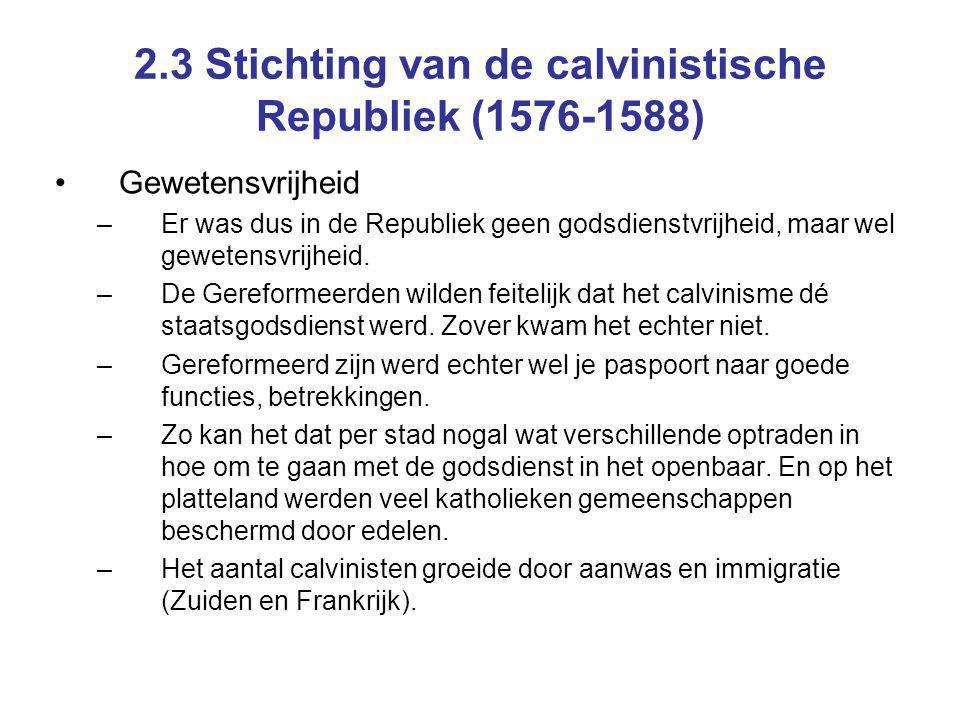 2.3 Stichting van de calvinistische Republiek (1576-1588)