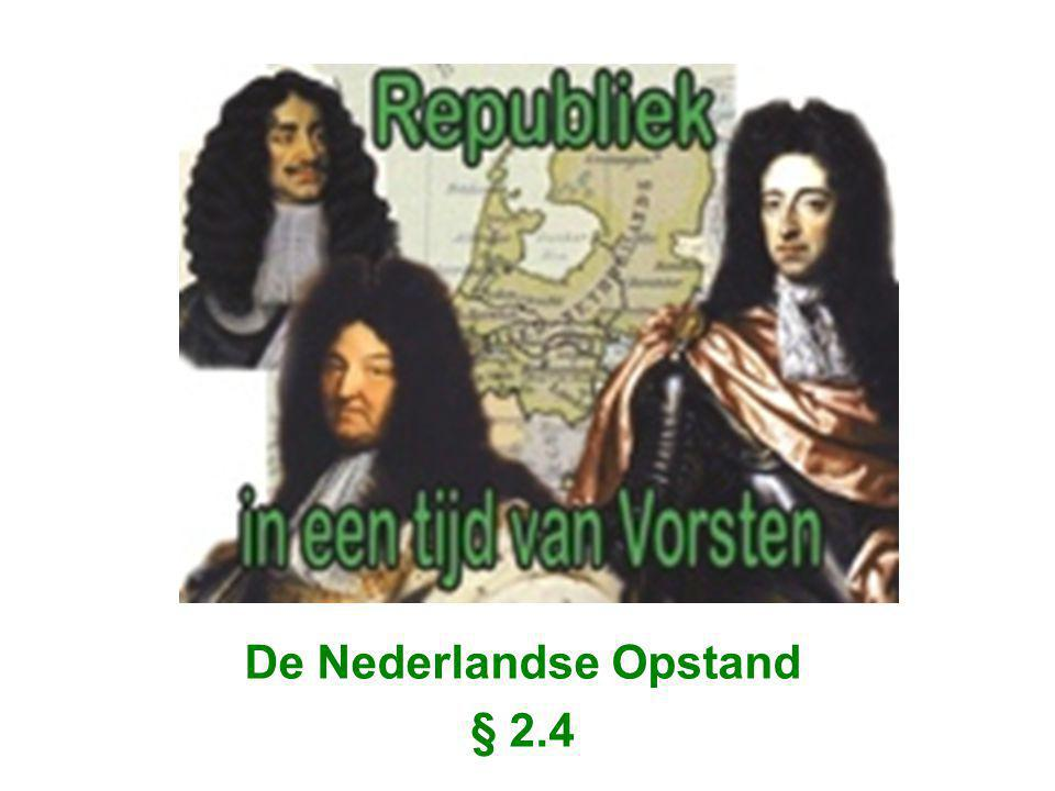 De Nederlandse Opstand § 2.4