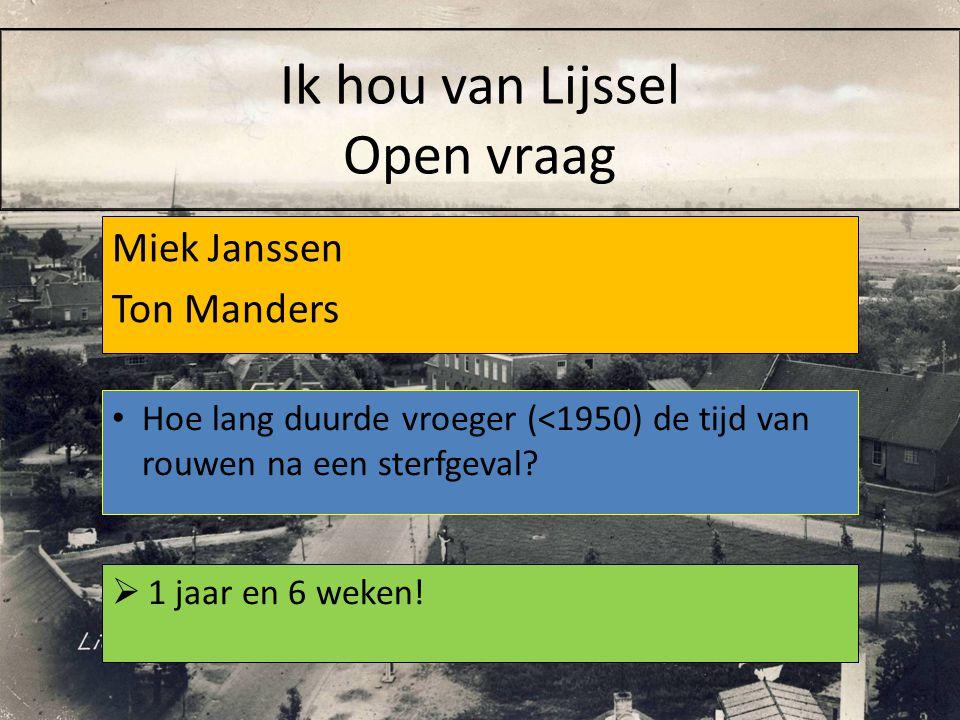 Ik hou van Lijssel Open vraag