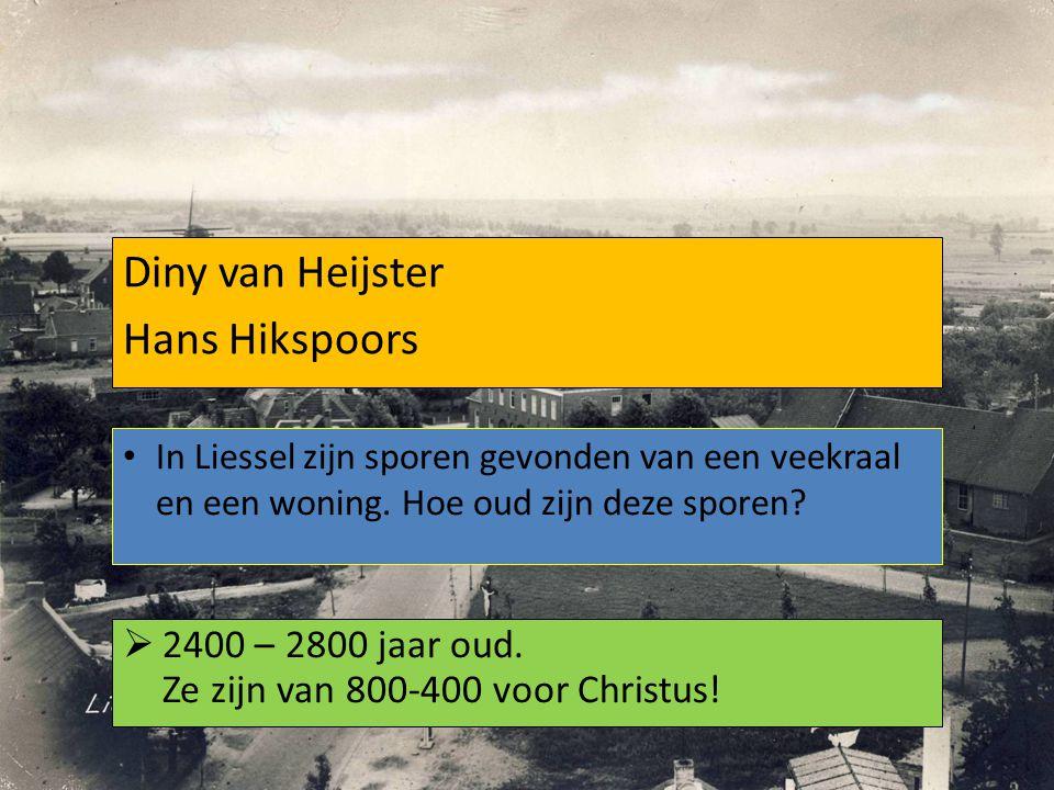 Diny van Heijster Hans Hikspoors