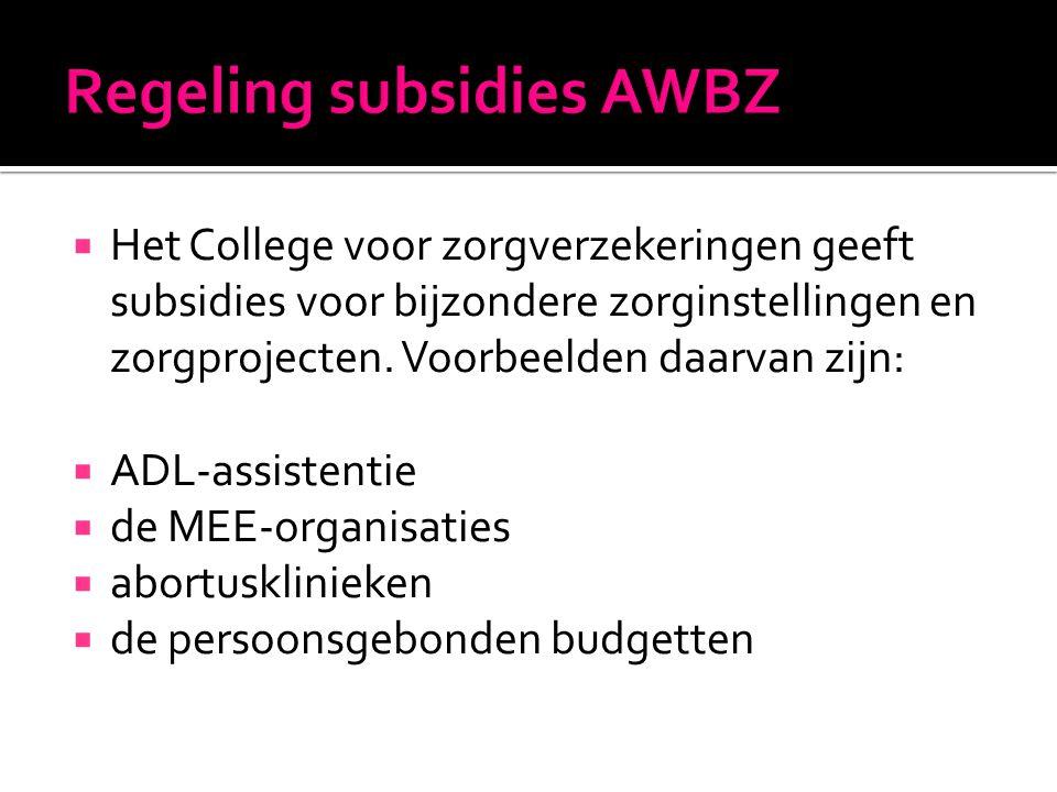 Regeling subsidies AWBZ