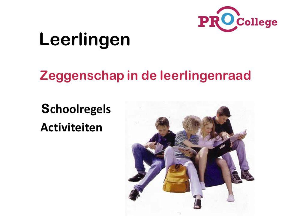 Leerlingen Zeggenschap in de leerlingenraad Schoolregels Activiteiten