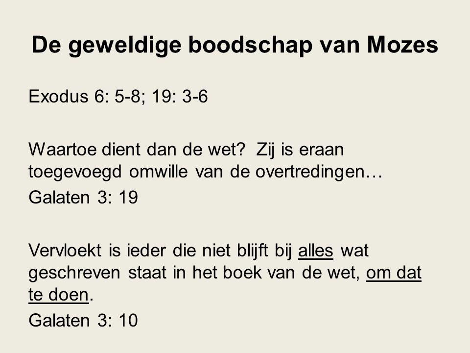 De geweldige boodschap van Mozes