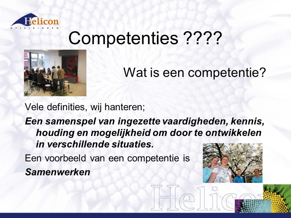 Competenties Wat is een competentie
