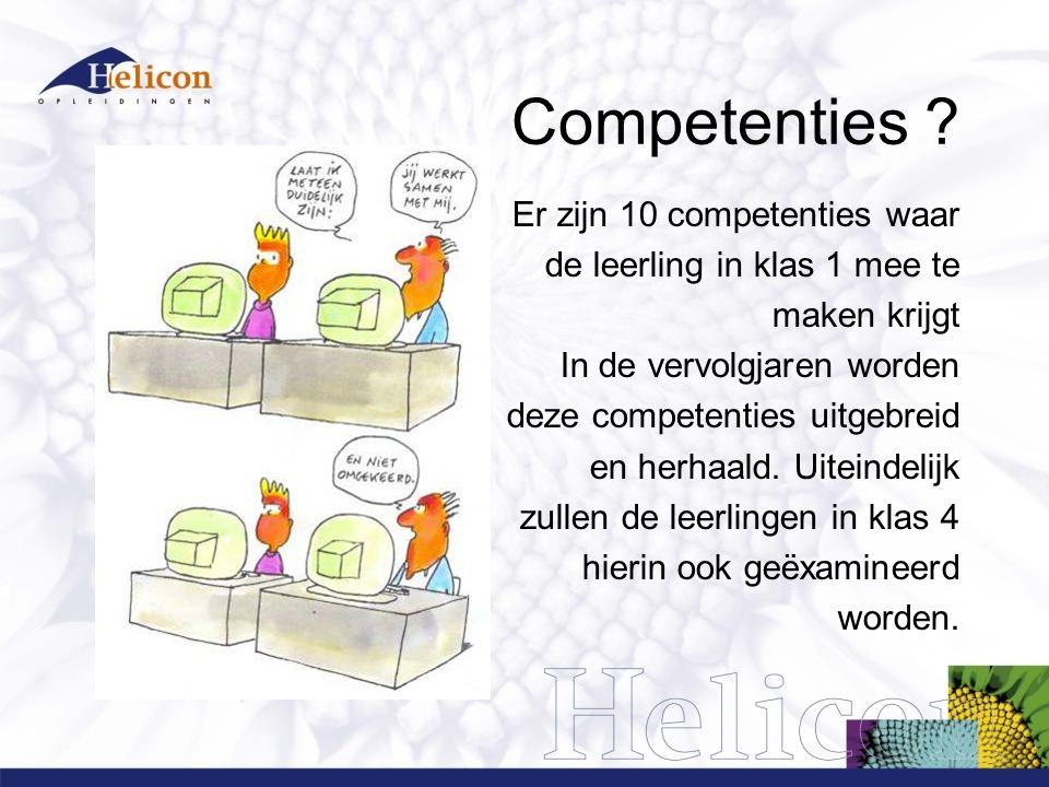 Competenties Er zijn 10 competenties waar