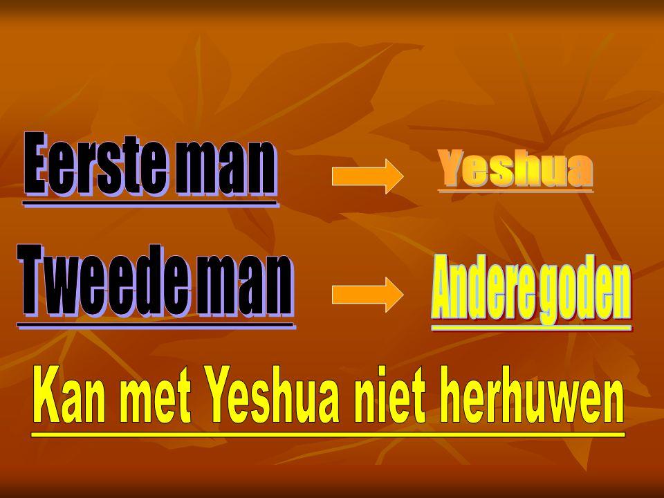 Kan met Yeshua niet herhuwen