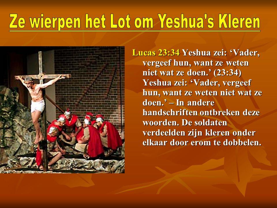 Ze wierpen het Lot om Yeshua s Kleren