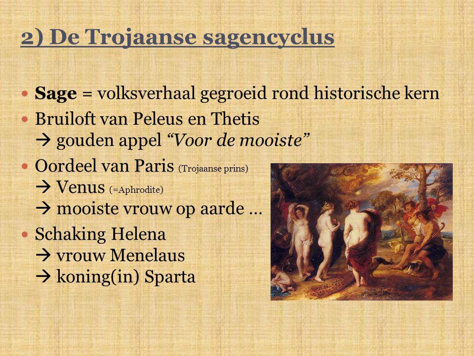 2) De Trojaanse sagencyclus