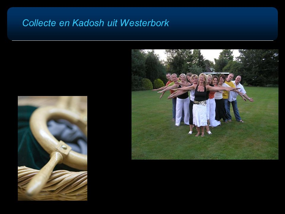 Collecte en Kadosh uit Westerbork