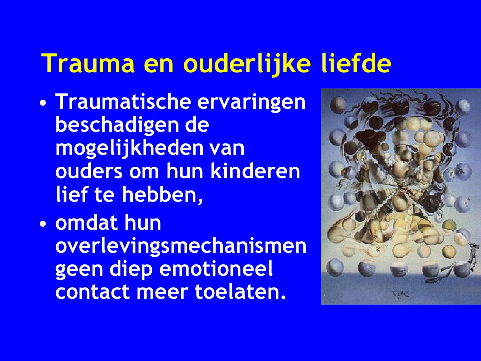 Trauma en ouderlijke liefde
