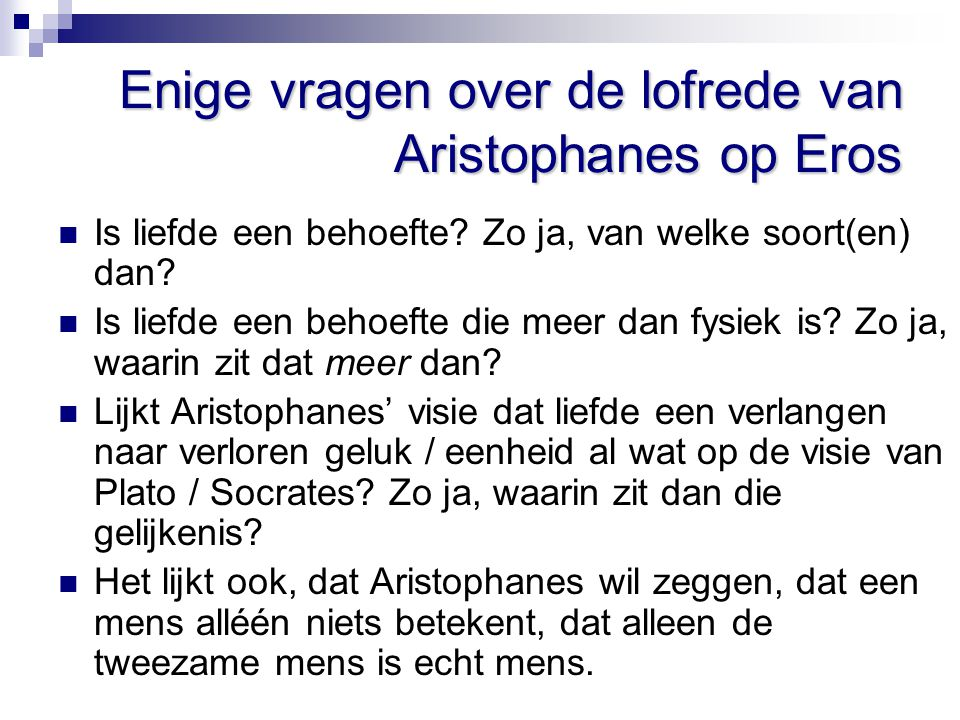 Enige vragen over de lofrede van Aristophanes op Eros