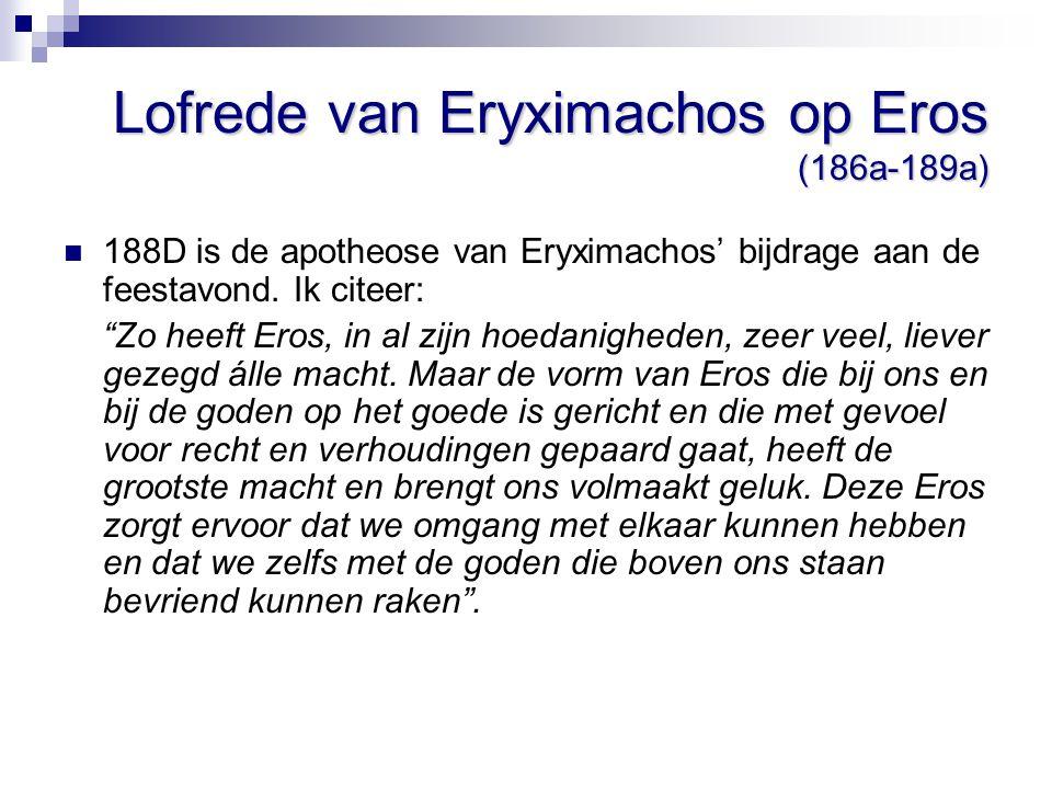 Lofrede van Eryximachos op Eros (186a-189a)