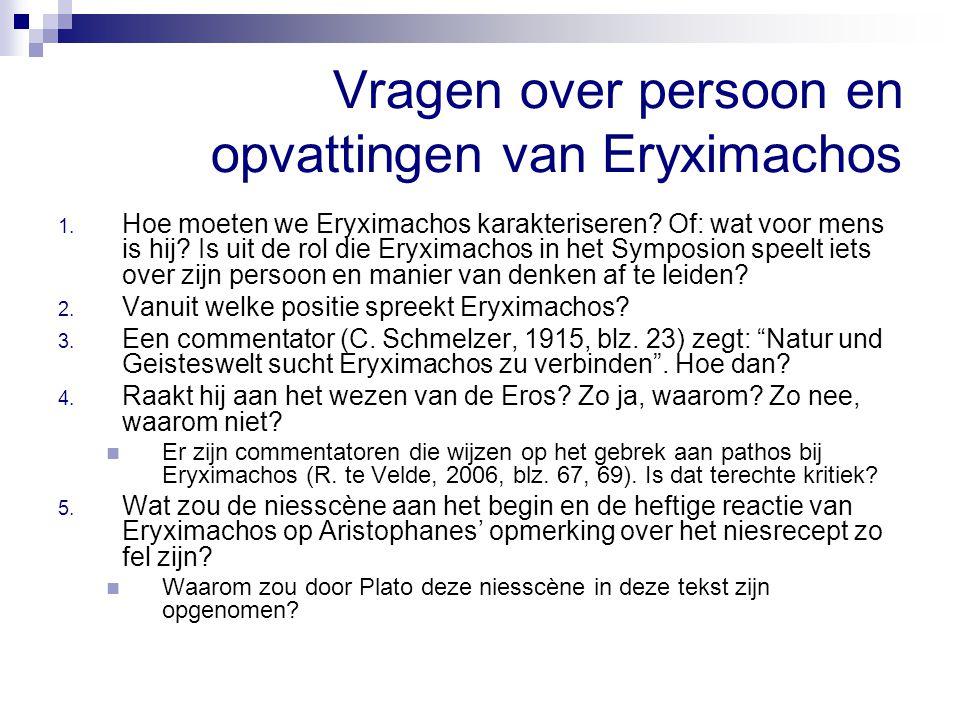 Vragen over persoon en opvattingen van Eryximachos