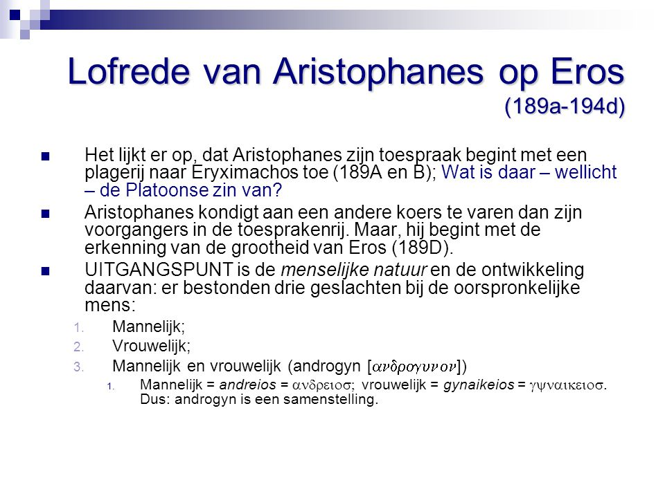 Lofrede van Aristophanes op Eros (189a-194d)