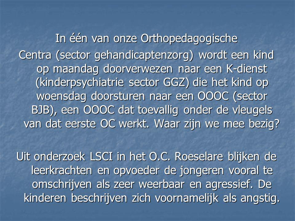 In één van onze Orthopedagogische