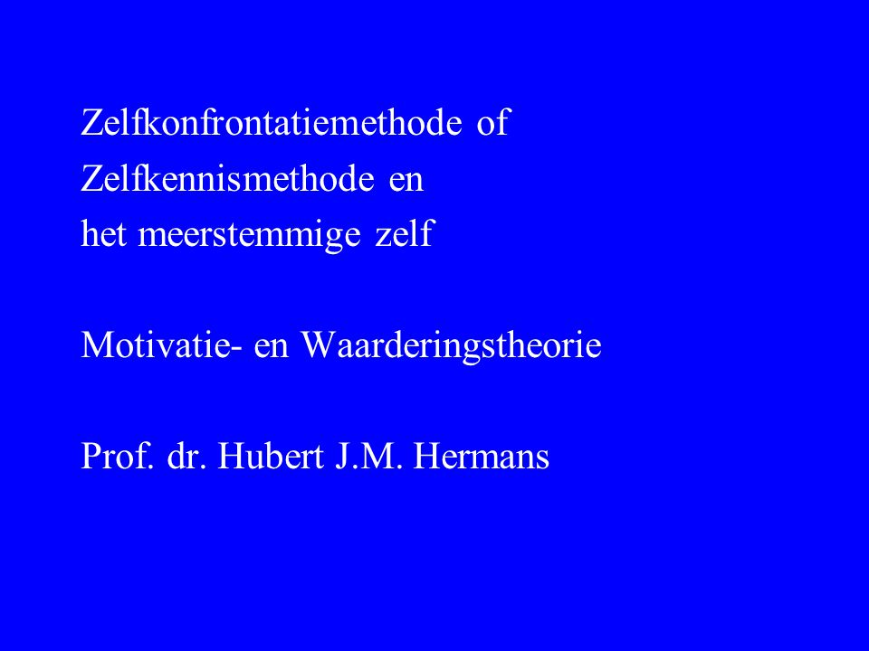ZKM Zelfkonfrontatiemethode of Zelfkennismethode en