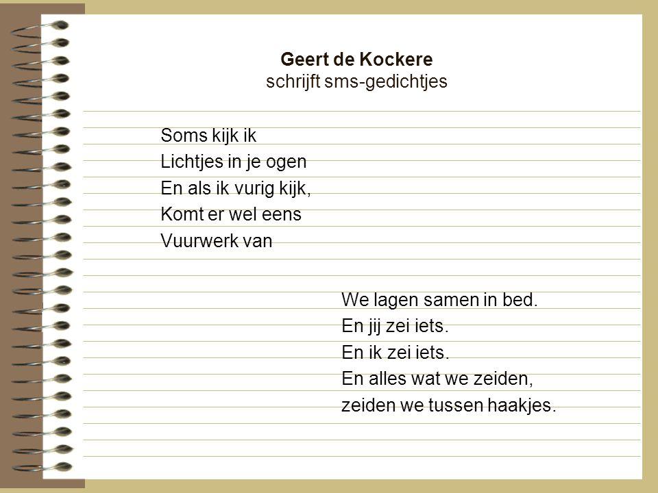 Geert de Kockere schrijft sms-gedichtjes