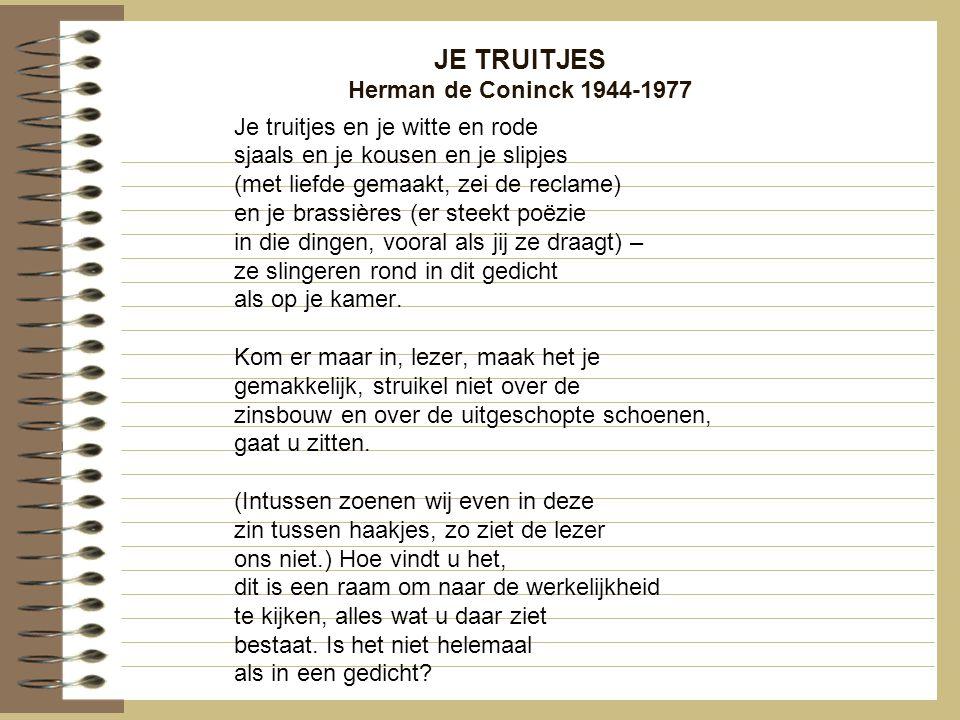 JE TRUITJES Herman de Coninck 1944-1977