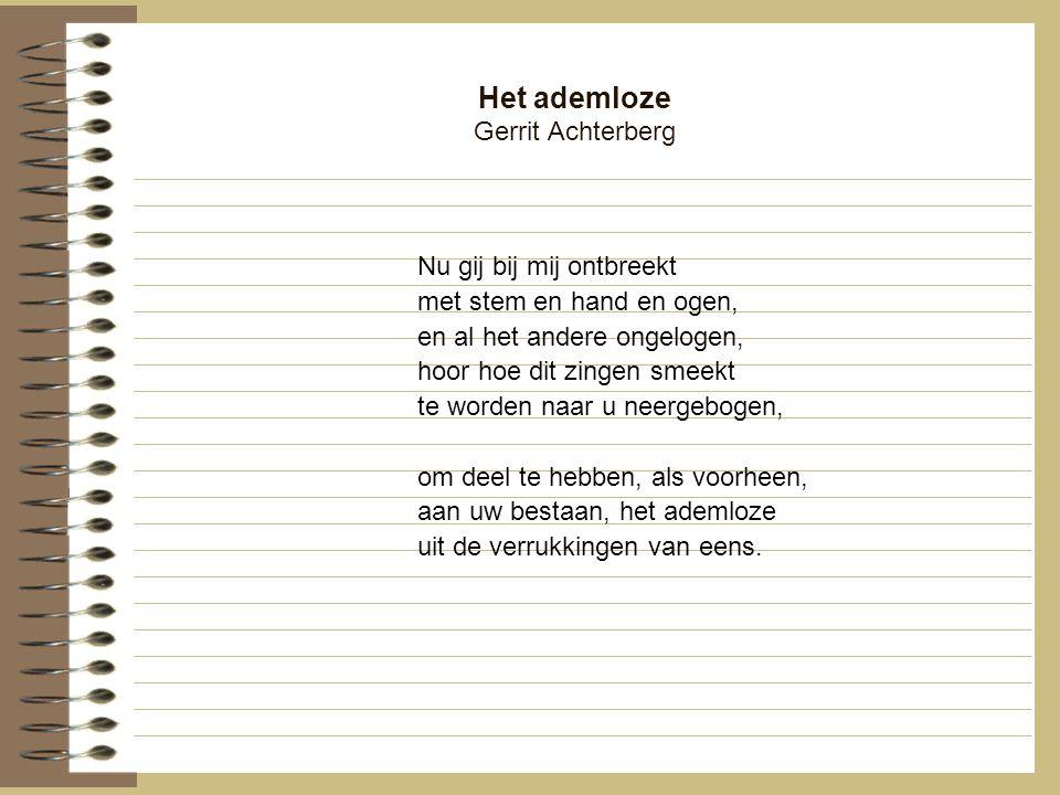 Het ademloze Gerrit Achterberg