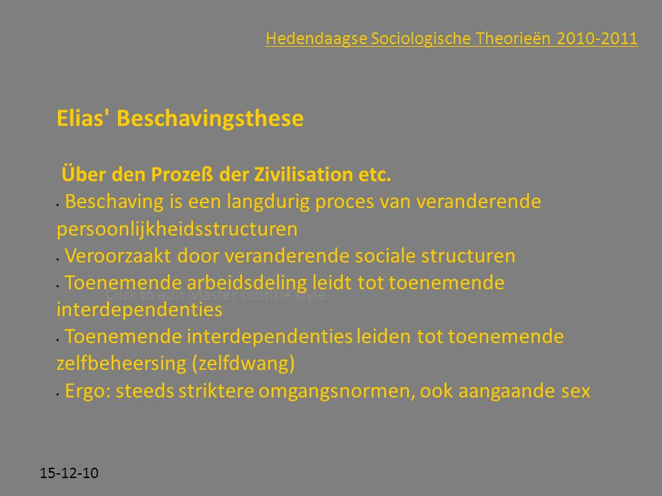Hedendaagse Sociologische Theorieën 2010-2011