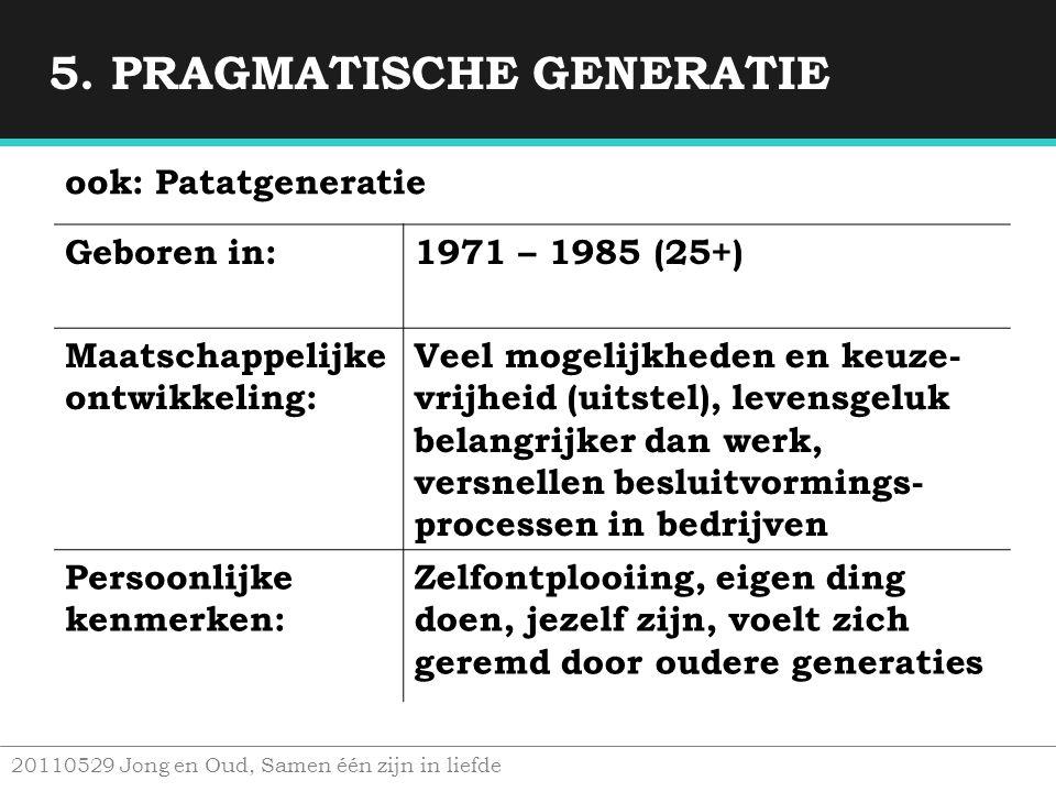 5. PRAGMATISCHE GENERATIE