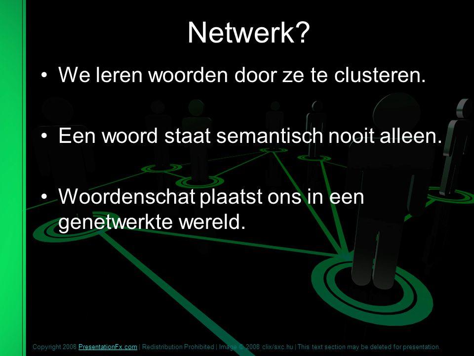 Netwerk We leren woorden door ze te clusteren.