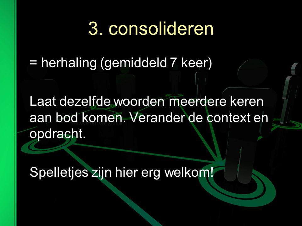 3. consolideren