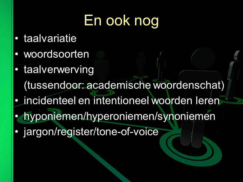 En ook nog taalvariatie woordsoorten taalverwerving