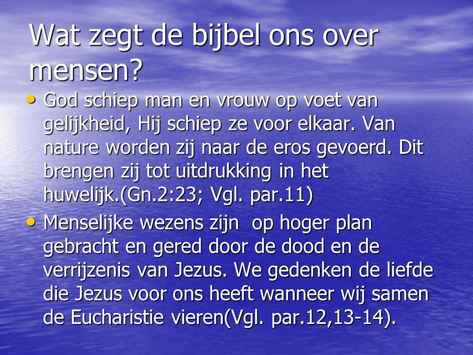 Wat zegt de bijbel ons over mensen