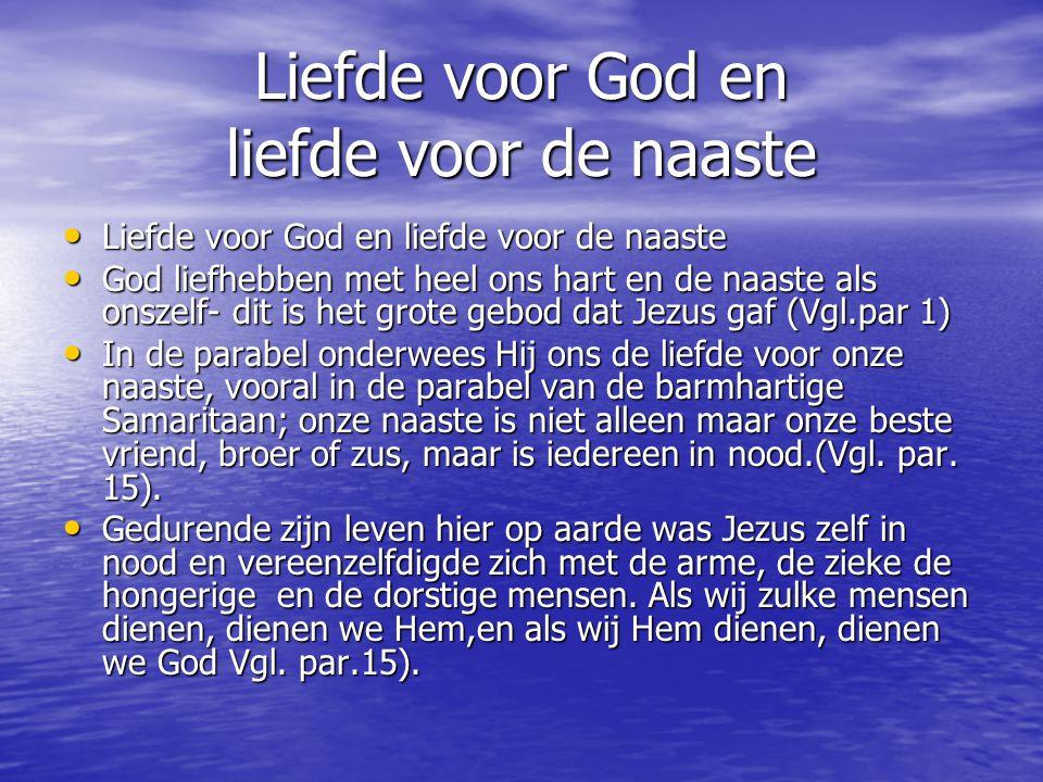 Liefde voor God en liefde voor de naaste