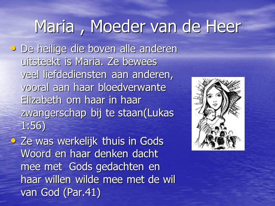 Maria , Moeder van de Heer