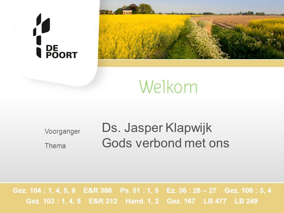 Ds. Jasper Klapwijk Gods verbond met ons Voorganger Thema