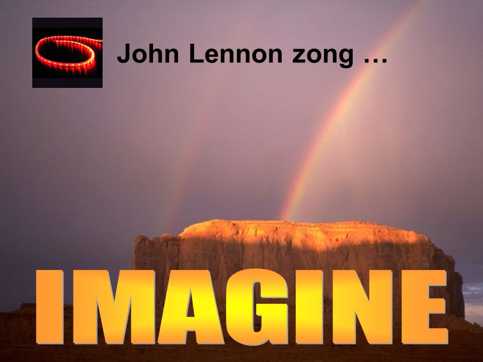John Lennon zong … IMAGINE