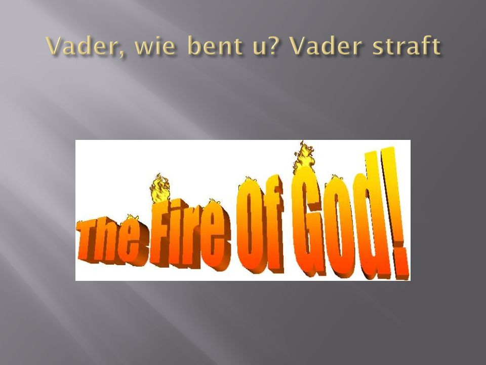 Vader, wie bent u Vader straft