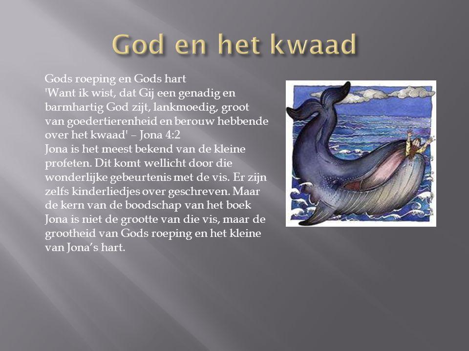 God en het kwaad Gods roeping en Gods hart